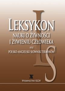 Nauki o żywności i żywieniu człowieka oraz polsko-angielski słownik terminów (podręcznik)