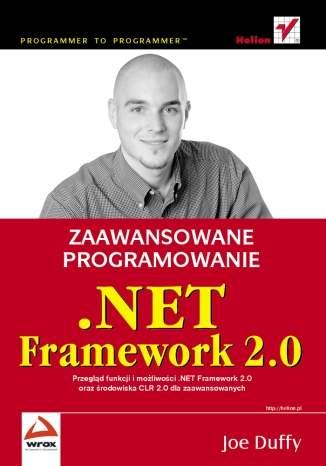 .NET Framework 2.0. Zaawansowane programowanie