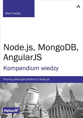 Node.js, MongoDB, AngularJS. Kompendium wiedzy