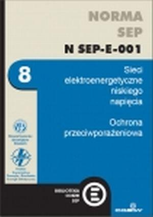 NORMA SEP N SEP-E-001 Sieci elektroenergetyczne niskiego napięcia. Ochrona przeciwporażeniowa.