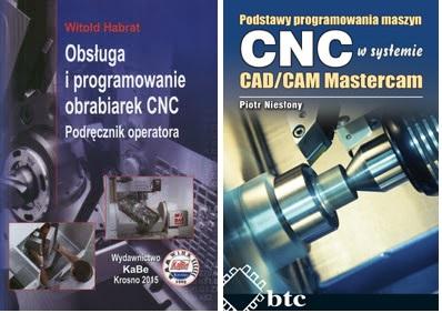 Obsługa i programowanie obrabiarek CNC plus Podstawy programowania maszyn CNC w systemie CAD/CAM Mastercam