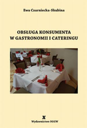 Obsługa konsumenta w gastronomii i cateringu