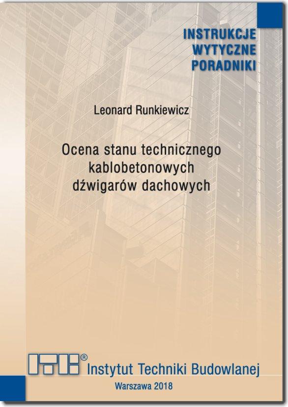 Ocena stanu technicznego kablobetonowych dźwigarów dachowych