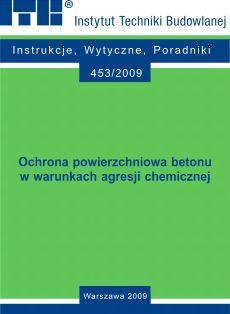 Ochrona powierzchniowa betonu w warunkach agresji chemicznej