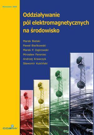 Oddziaływanie pól elektromagnetycznych na środowisko