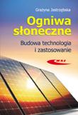 Ogniwa słoneczne. Budowa, technologia i zastosowanie