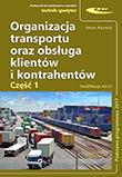 Organizacja transportu oraz obsługa klientów i kontrahentów. Cz. 1 Podstawa programowa 2017