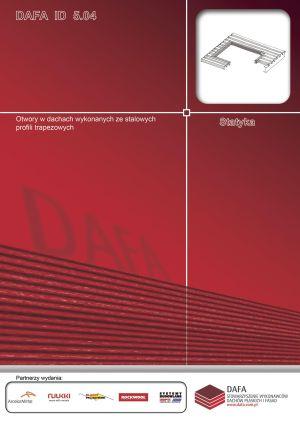 Otwory w dachach wykonanych ze stalowych profili trapezowych.