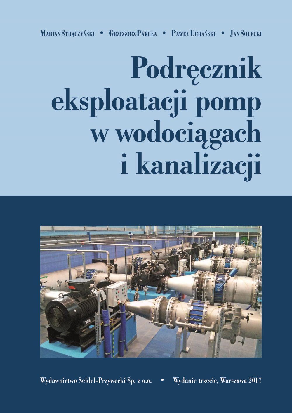 Podręcznik eksploatacji pomp w wodociągach i kanalizacji. wyd 2