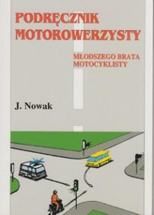 Podręcznik motorowerzysty, młodszego brata motocyklisty