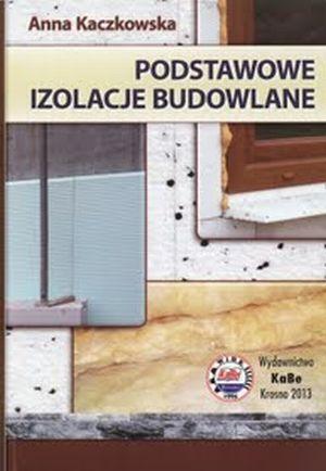 Podstawowe izolacje budowlane