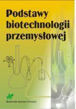 Podstawy biotechnologii przemysłowej