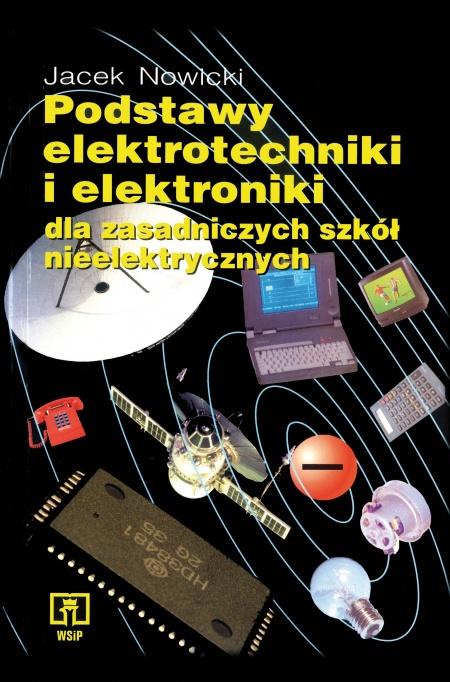 Podstawy elektrotechniki i elektroniki dla Zasadniczych szkół zawodowych nieelektrycznych