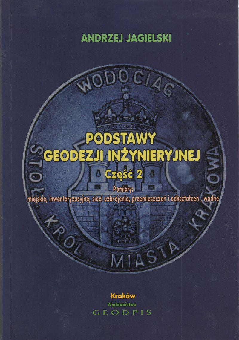 Podstawy Geodezji Inżynieryjnej cz. 2 - Pomiary