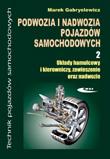 Podwozia i nadwozia pojazdów samochodowych. Część 2.Podręcznik dla techników