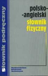 Polsko-angielski s�ownik fizyczny