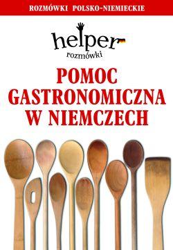 Pomoc gastronomiczna w Niemczech rozm�wki- HELPER