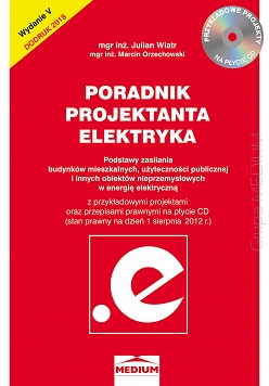 Poradnik projektanta elektryka - Julian Wiatr, wyd V