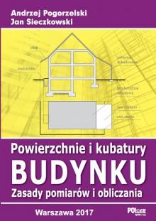Powierzchnie i kubatury budynku. Zasady pomiarów i obliczania