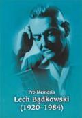 Pro memoria. Lech Bądkowski (1920-1984)