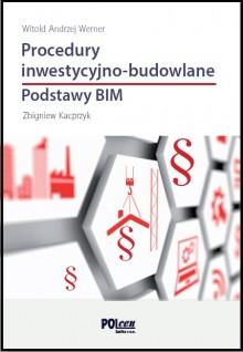 PROCEDURY INWESTYCYJNO-BUDOWLANE. Podstawy BIM 2019