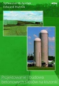 Projektowanie i budowa betonowych silosów na kiszonki