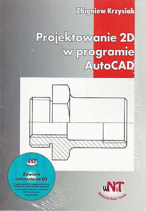 Projektowanie 2D w programie AutoCAD