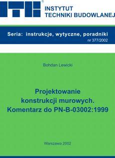Projektowanie konstrukcji murowych. Komentarz do PN-B-03002:1999