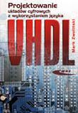 Projektowanie układów cyfrowych z wykorzystaniem języka VHDL