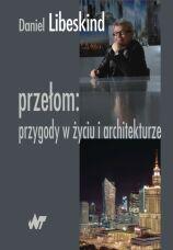 Przełom: Przygody w życiu i architekturze