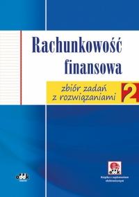 Rachunkowość finansowa - zbiór zadań z rozwiązaniami (z suplementem elektronicznym)