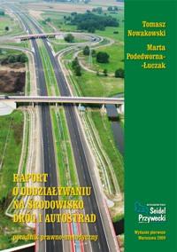 Raport o oddziaływaniu na środowisko dróg i autostrad
