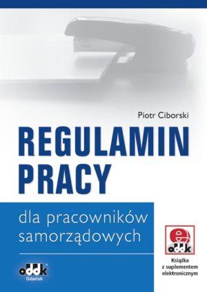 Regulamin pracy dla pracowników samorządowych (z suplementem elektronicznym)