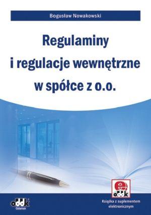 Regulaminy i regulacje wewnętrzne w spółce z o.o. z suplementem elektronicznym