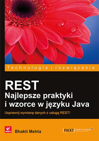 REST. Najlepsze praktyki i wzorce w języku Java