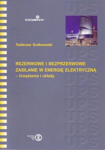 Rezerwowe i bezprzerwowe zasilanie w energię elektryczną - Urządzenia i układy