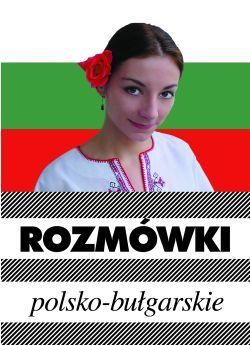 Rozmówki polsko - bułgarskie