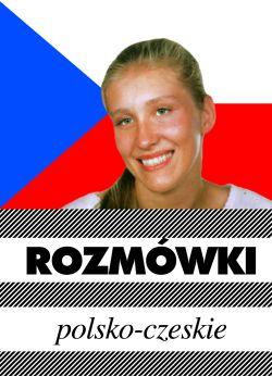 Rozmówki polsko - czeskie