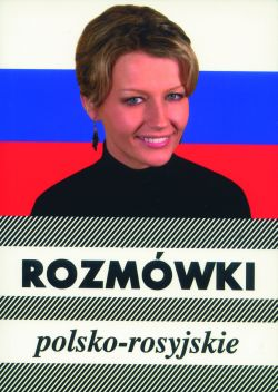 Rozmówki polsko- rosyjskie