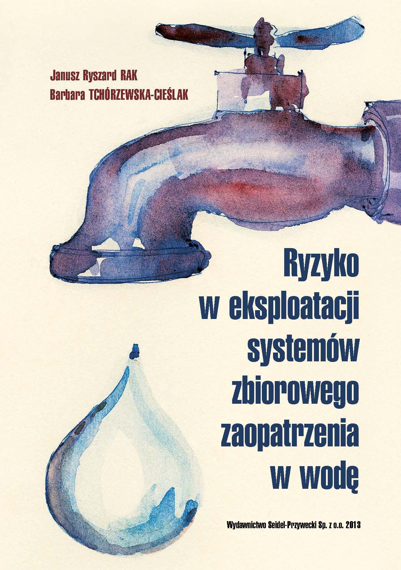 Ryzyko w eksploatacji systemów zbiorowego zaopatrzenia w wodę