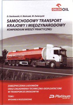 SAMOCHODOWY TRANSPORT KRAJOWY I MI�DZYNARODOWY KOMPENDIUM WIEDZY PRAKTYCZNEJ T.1