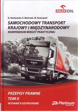 SAMOCHODOWY TRANSPORT KRAJOWY I MIĘDZYNARODOWY KOMPENDIUM WIEDZY PRAKTYCZNEJ T.2