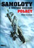Samoloty z którymi walczyli Polacy