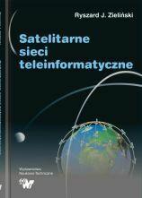 Satelitarne sieci teleinformatyczne (oprawa twarda)