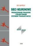 Sieci neuronowe. Prognozowanie finansowe i projektowanie systemów transakcyjnych