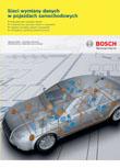 Sieci wymiany danych w pojazdach samochodowych