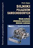 Silniki pojazdów samochodowych. Część 2.Podręcznik dla techników