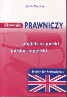 Słownik prawniczy angielsko- polski polsko- angielski English for Professionals