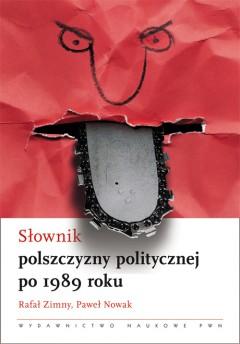 Słownik polszczyzny politycznej po 1989 roku