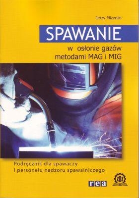 Spawanie w osłonie gazów metodami MAG i MIG